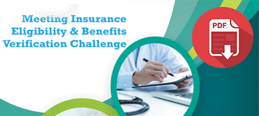 Meeting Insurance Eligibility and Benefits Verification Challenge